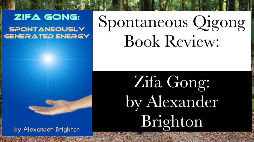 spontaneous qigong zifa gong alexander brighton