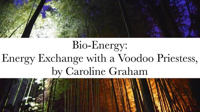 Bio energy voodoo priestess