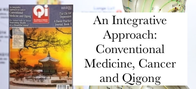 An Integrative Approach Conventional Medicine Cancer and Qigong