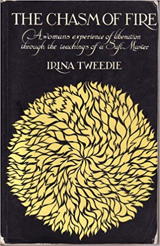 The Chasm of Fire Irina Tweedie