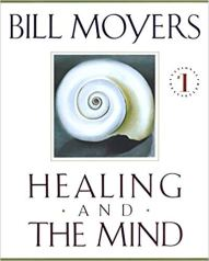 Healing and the Mind Bill Moyers Remen