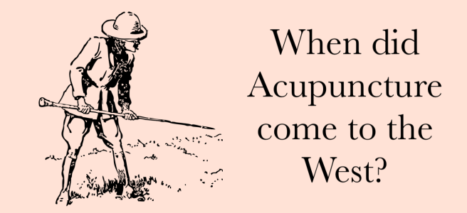 When did acupuncture come to the west