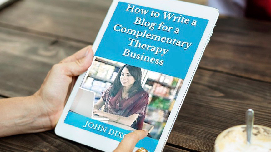 how to write a blog for a complementary therapy business